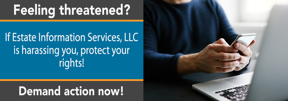 Is Estate Information Services, LLC Calling You?